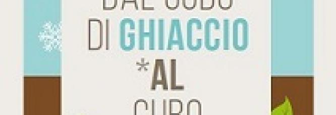 DAL CUBO DI GHIACCIO AL CUBO DI TERRA